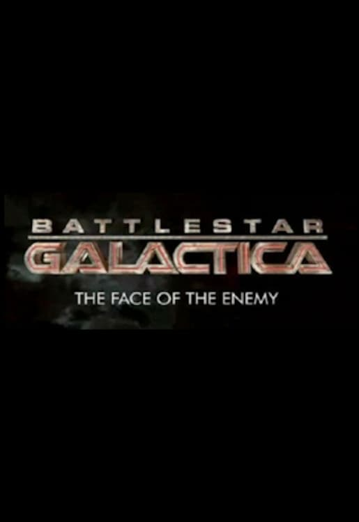 Battlestar Galactica: The Face of the Enemy series tv complet