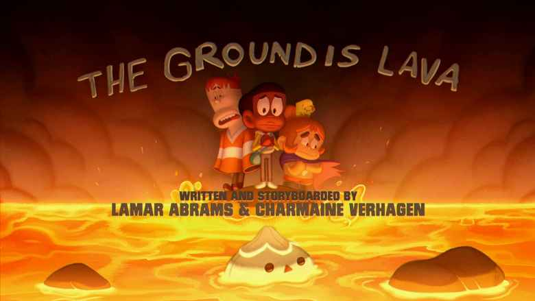 The Ground Is Lava!