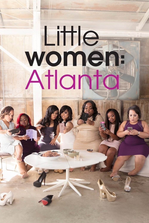 Little Women: Atlanta series tv complet