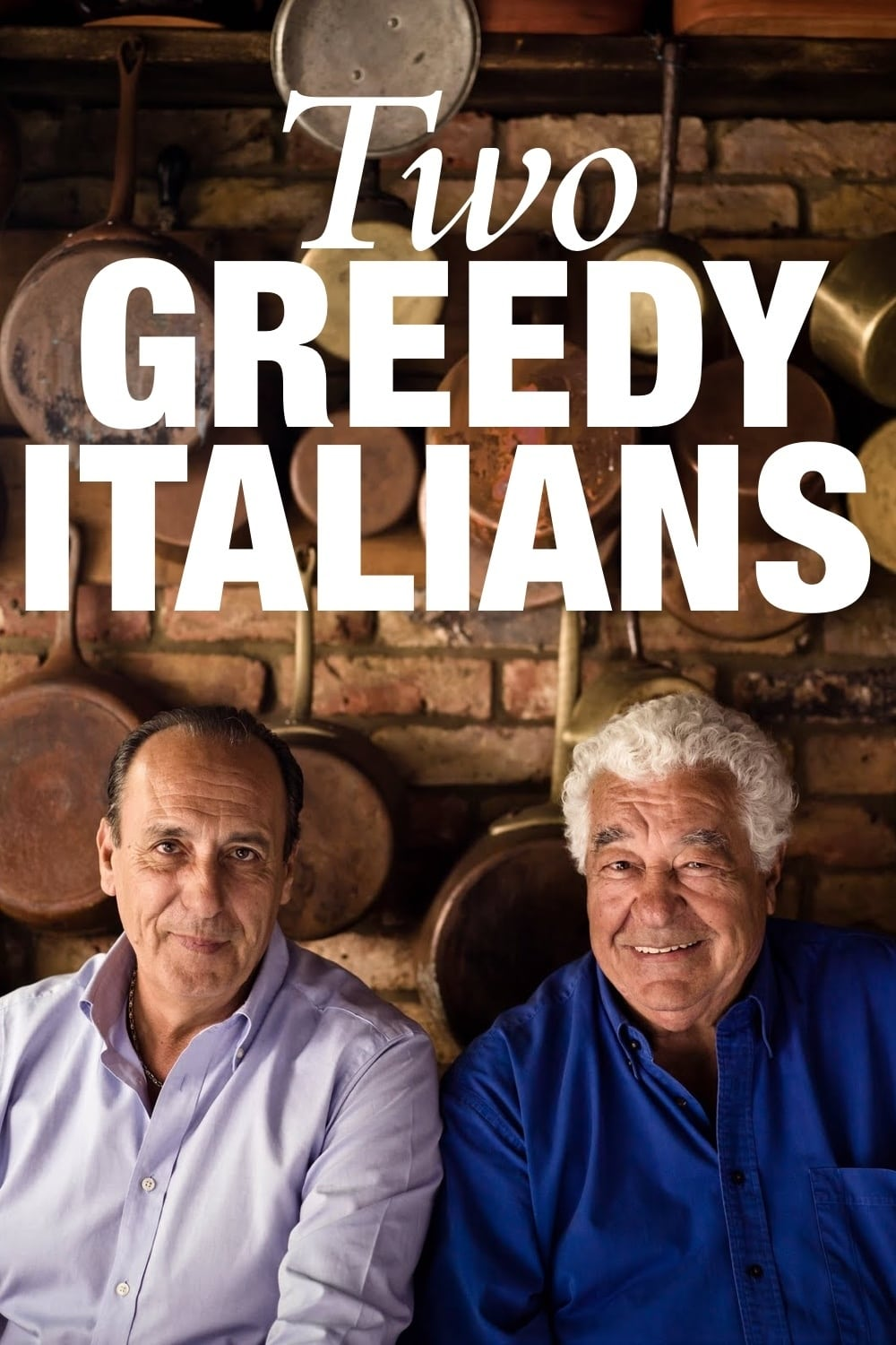 Two Greedy Italians series tv complet