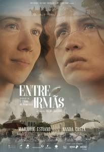 """Poster for the movie """"Entre Irmãs"""""""