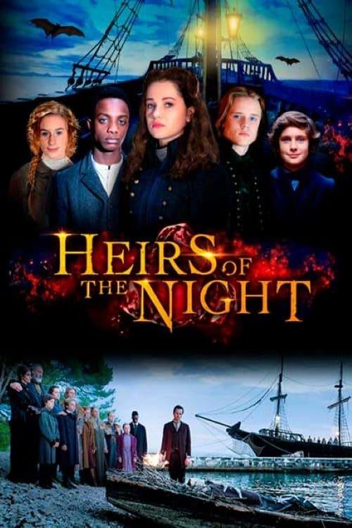 Les Héritiers de la nuit series tv complet