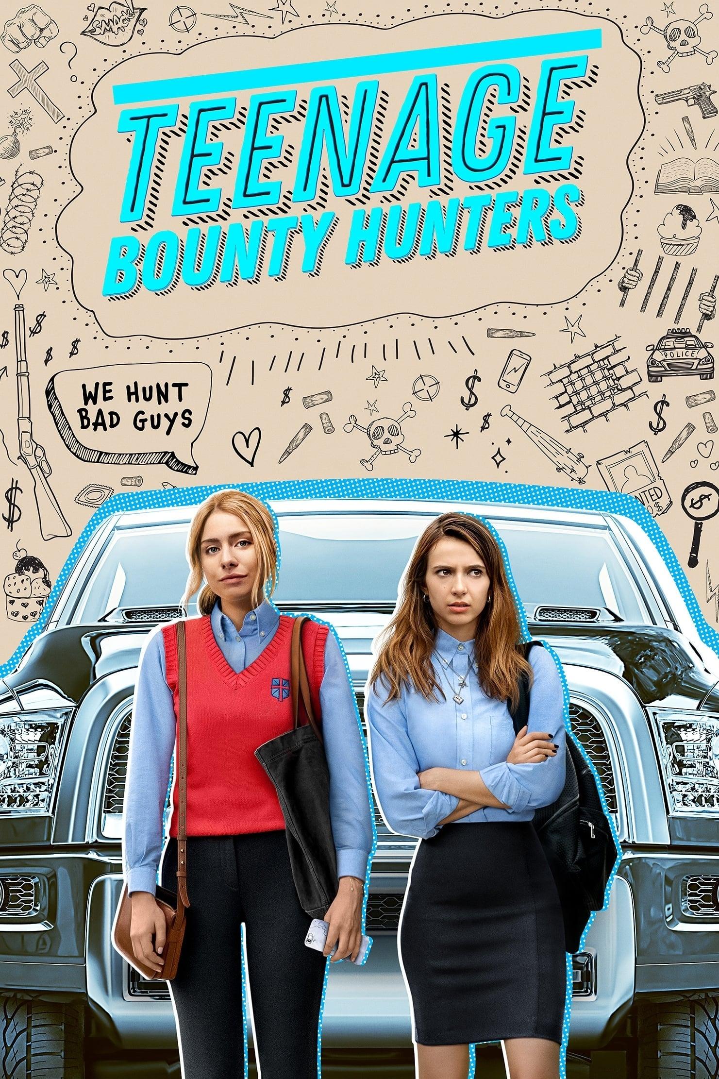 Teenage Bounty Hunters series tv complet