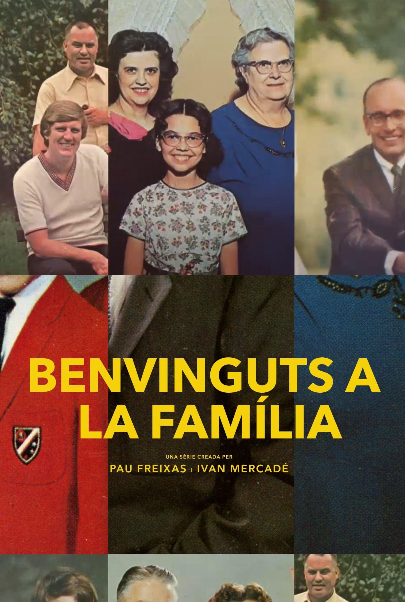 Benvinguts a la família series tv complet