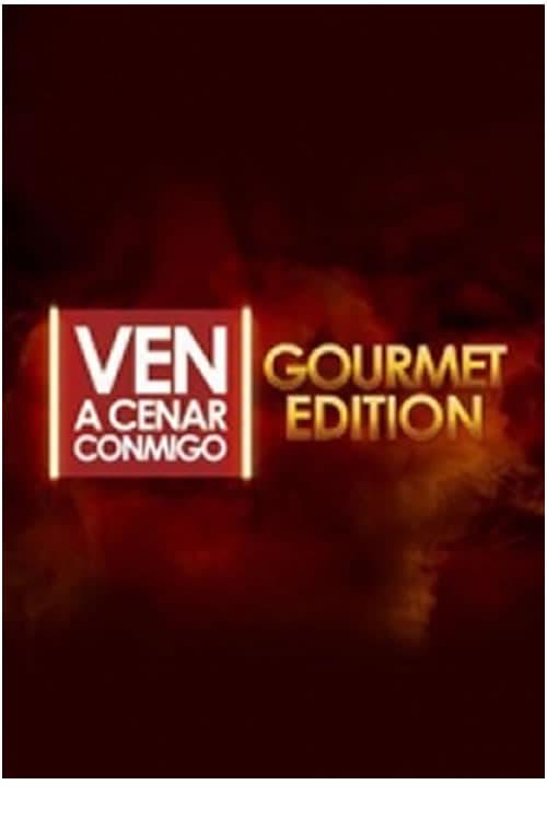Ven A Cenar Conmigo Gourmet Edition series tv complet