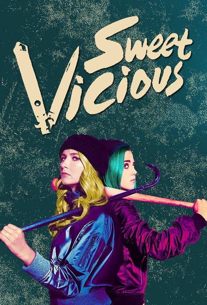 Sweet/Vicious series tv complet