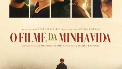 """Poster for the movie """"O Filme da Minha Vida"""""""