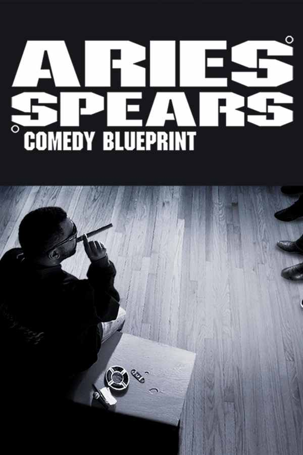 Aries Spears: Comedy Blueprint (2016) - Posters — The ...