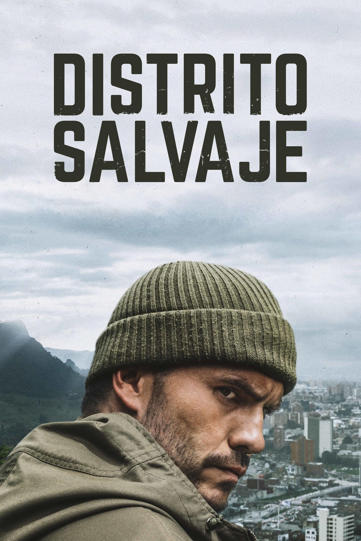 Distrito Salvaje series tv complet
