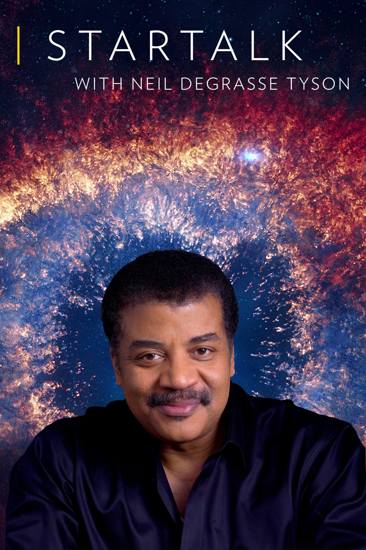 StarTalk with Neil deGrasse Tyson series tv complet