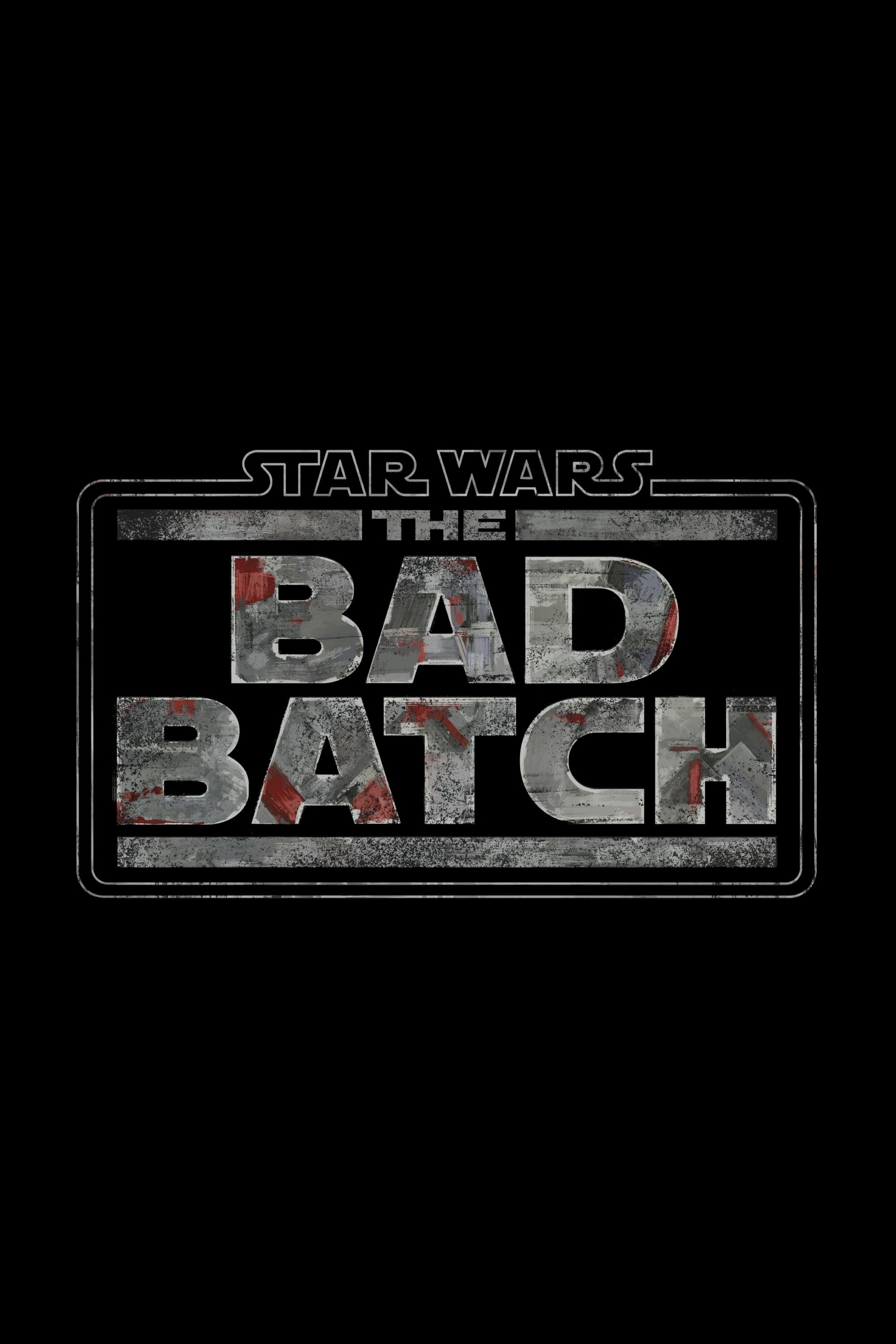 Star Wars : The Bad Batch series tv complet