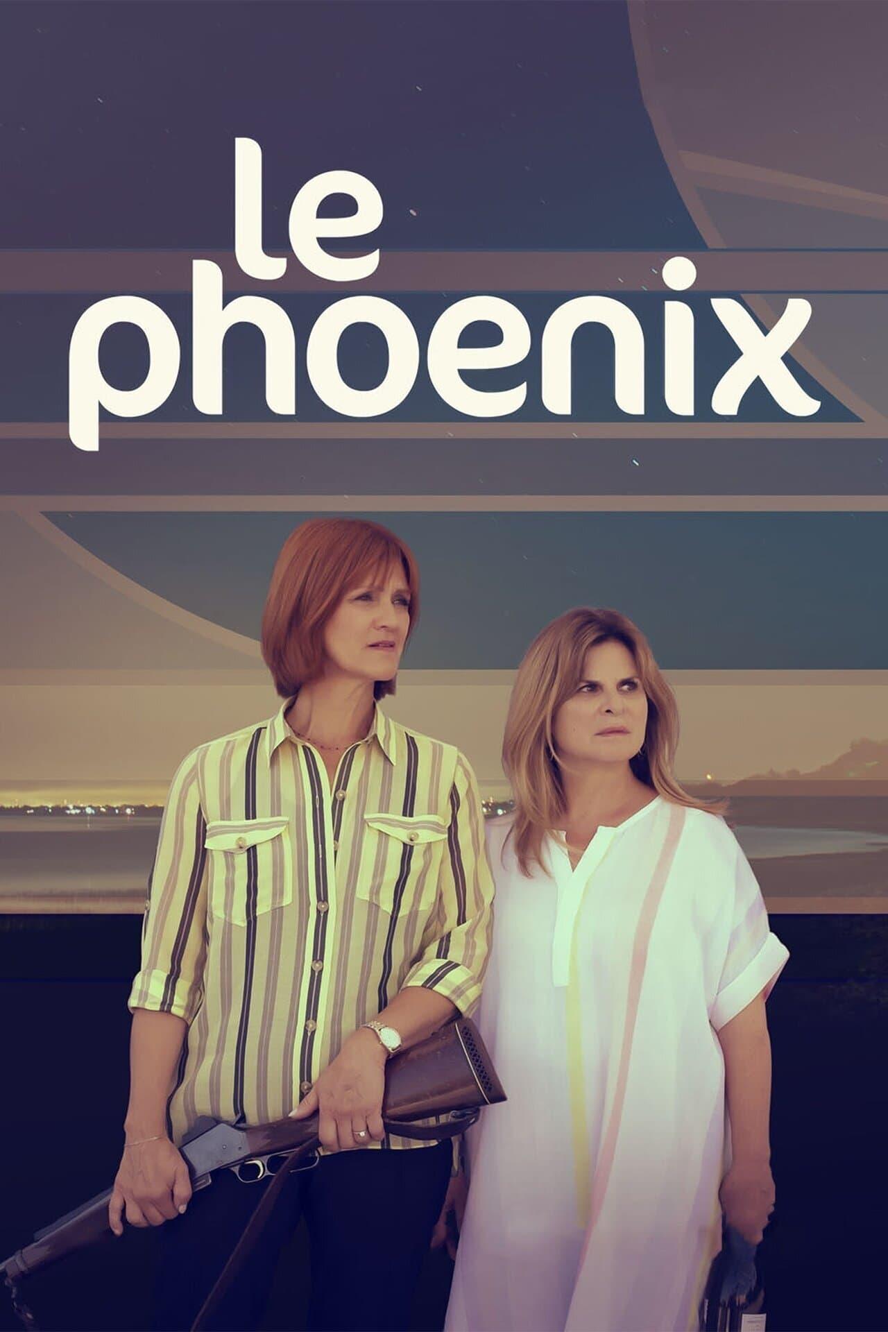 Le Phoenix series tv complet
