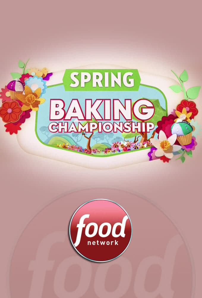 Spring Baking Championship series tv complet