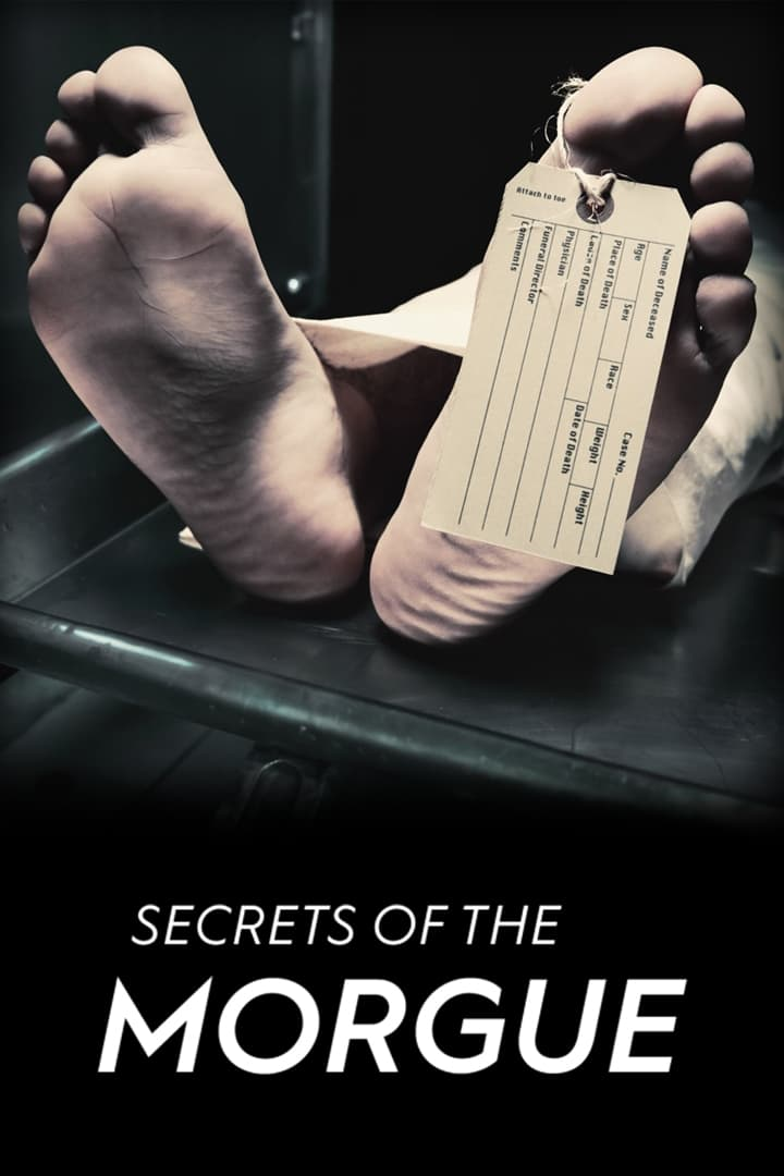 Secrets of the Morgue series tv complet