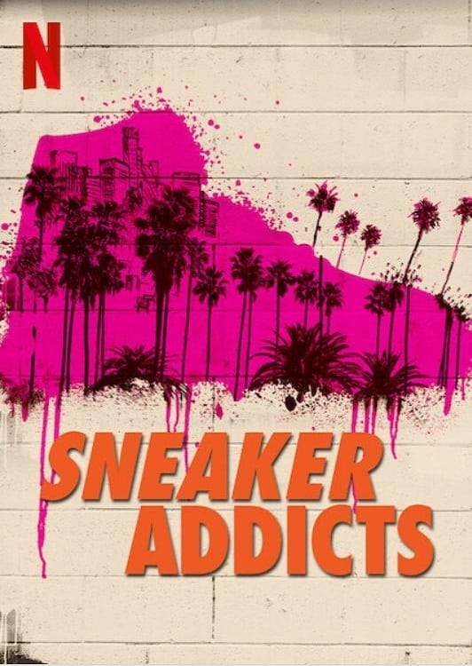 Sneaker Addicts series tv complet