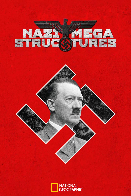 Nazi Megastructures series tv complet