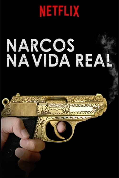 Inside the Real Narcos series tv complet