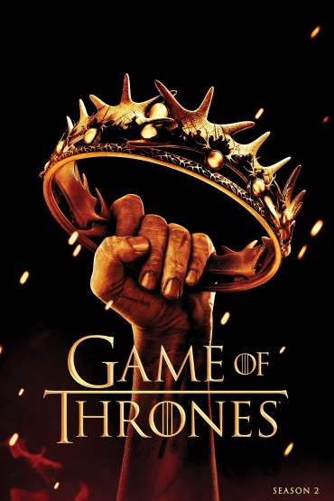 Download Game Of Thrones (Season 2 Complete) {Hindi-English} Dual Audio 480p (250MB) || 720p (500MB) || 1080p [750MB]