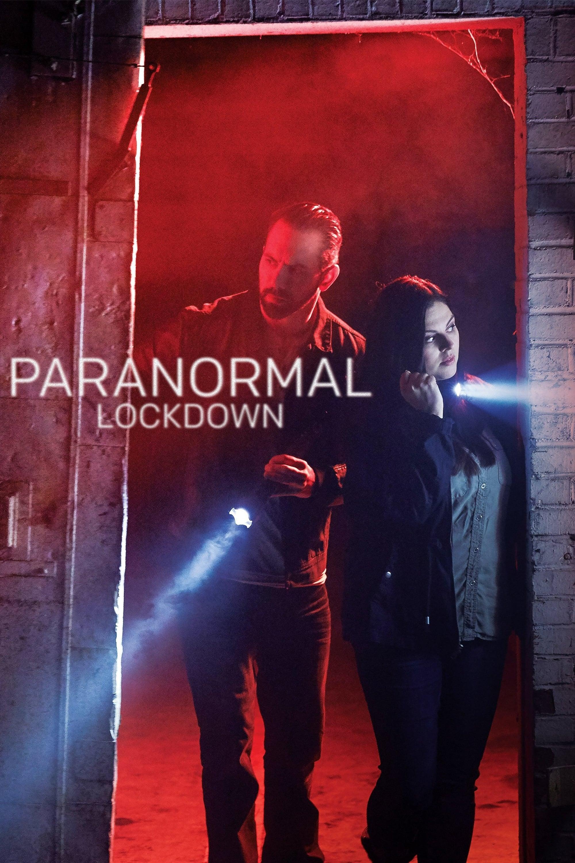 Paranormal Lockdown series tv complet