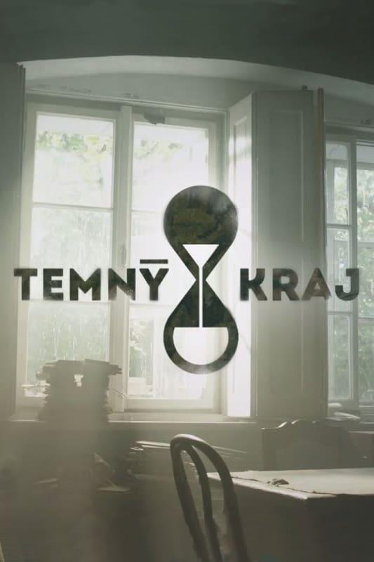 Temný Kraj series tv complet