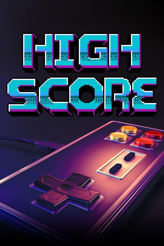 High Score : L'âge d'or du gaming series tv complet