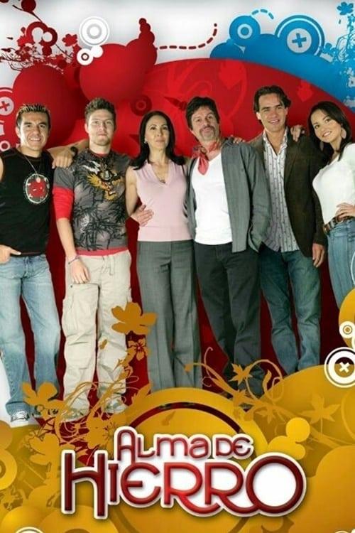 Alma de Hierro series tv complet