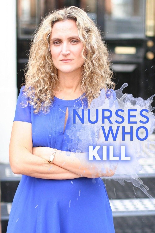 Nurses Who Kill series tv complet