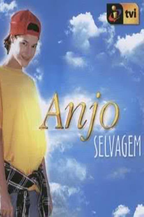 Anjo Selvagem series tv complet