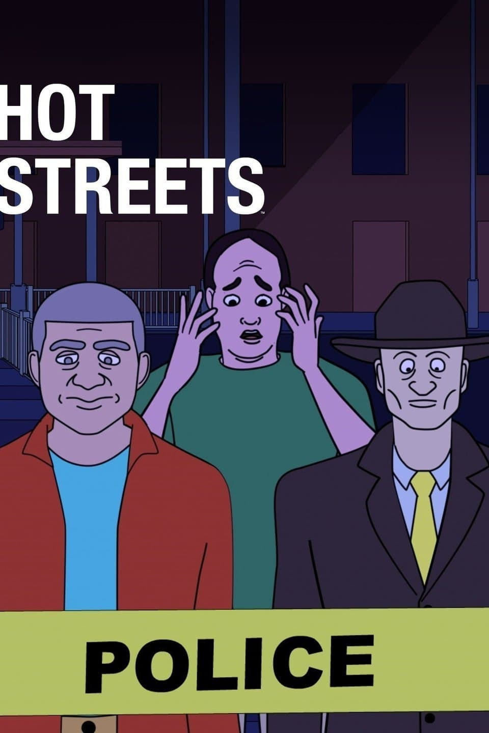 Hot Streets series tv complet