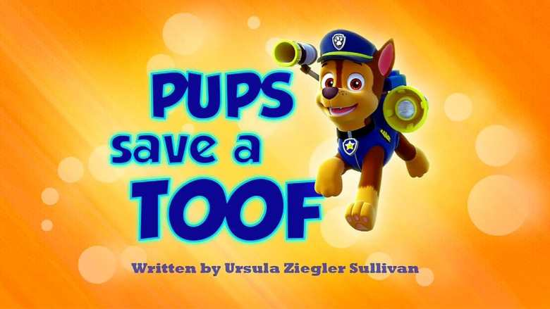 Pups Save a Toof