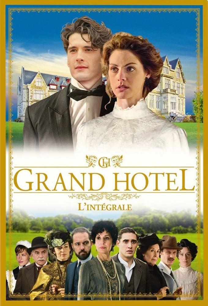 Grand Hôtel series tv complet