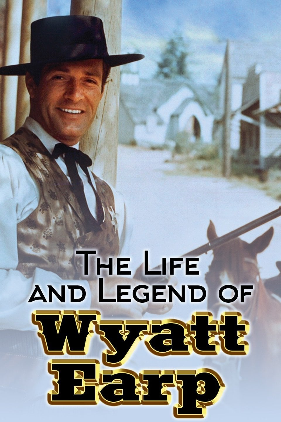 The Life and Legend of Wyatt Earp series tv complet