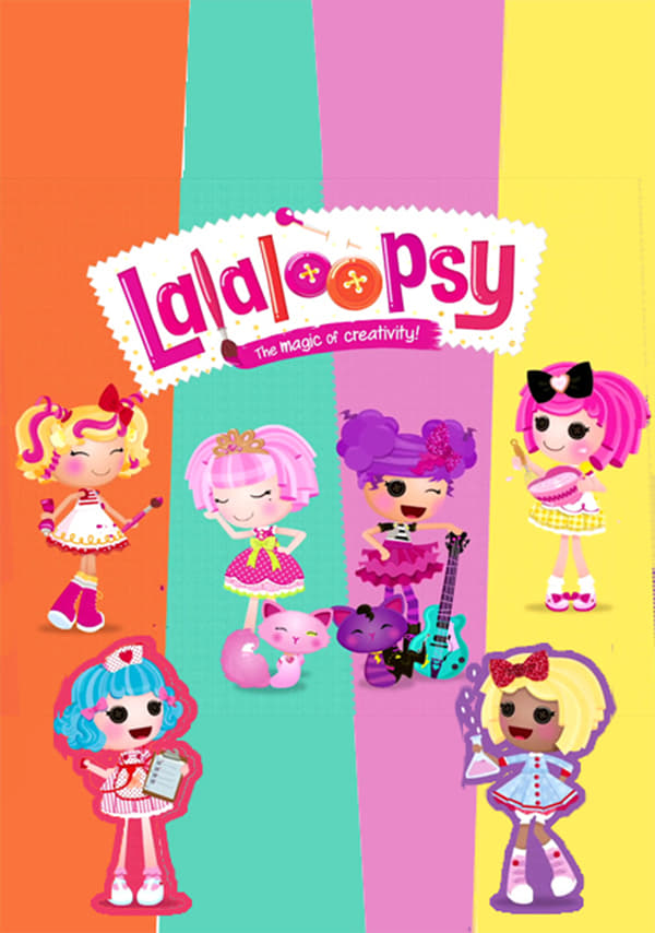 We're Lalaloopsy series tv complet