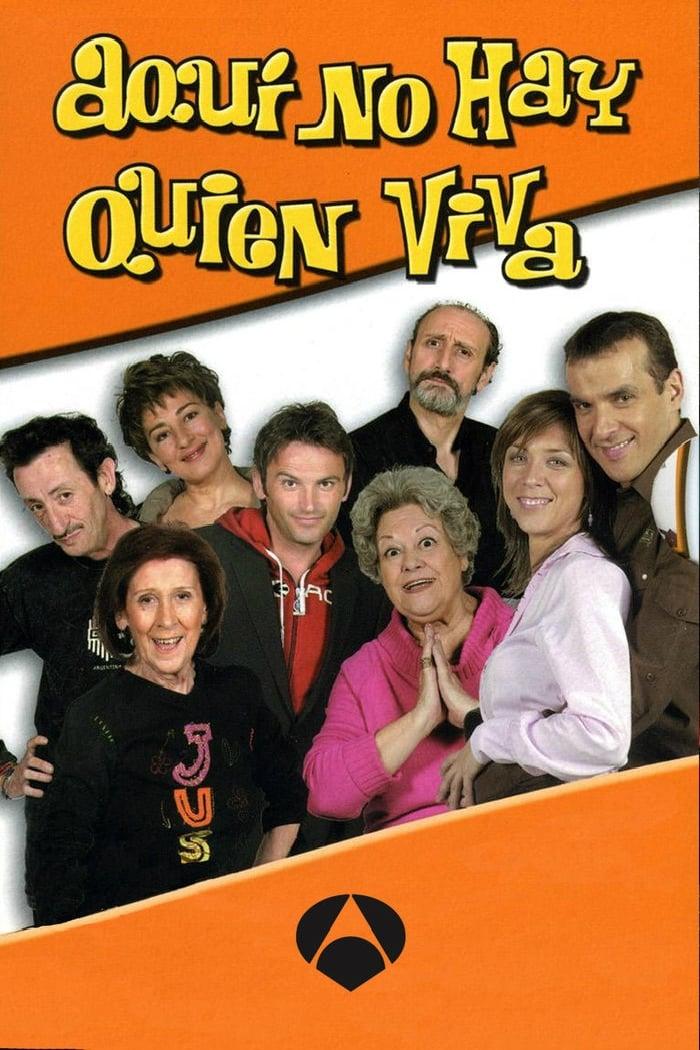 Aquí No Hay Quien Viva series tv complet