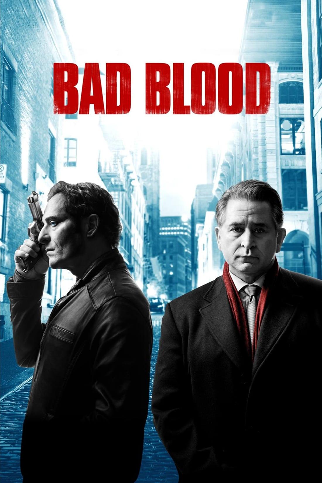 Bad Blood series tv complet