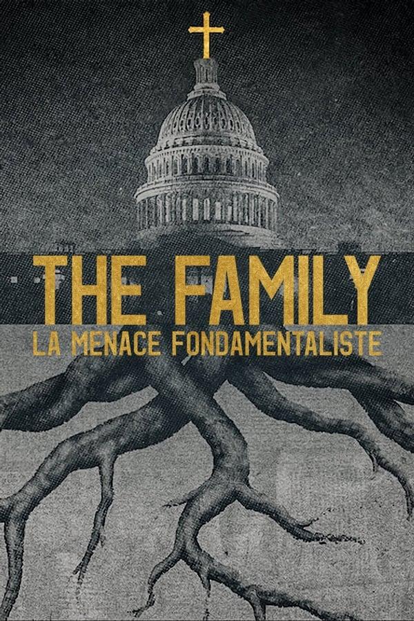 The Family : La menace fondamentaliste series tv complet
