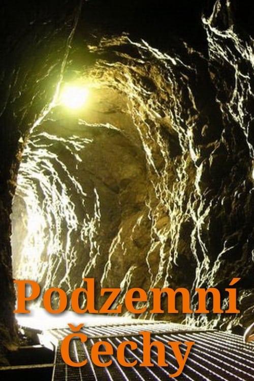 Podzemní Čechy series tv complet