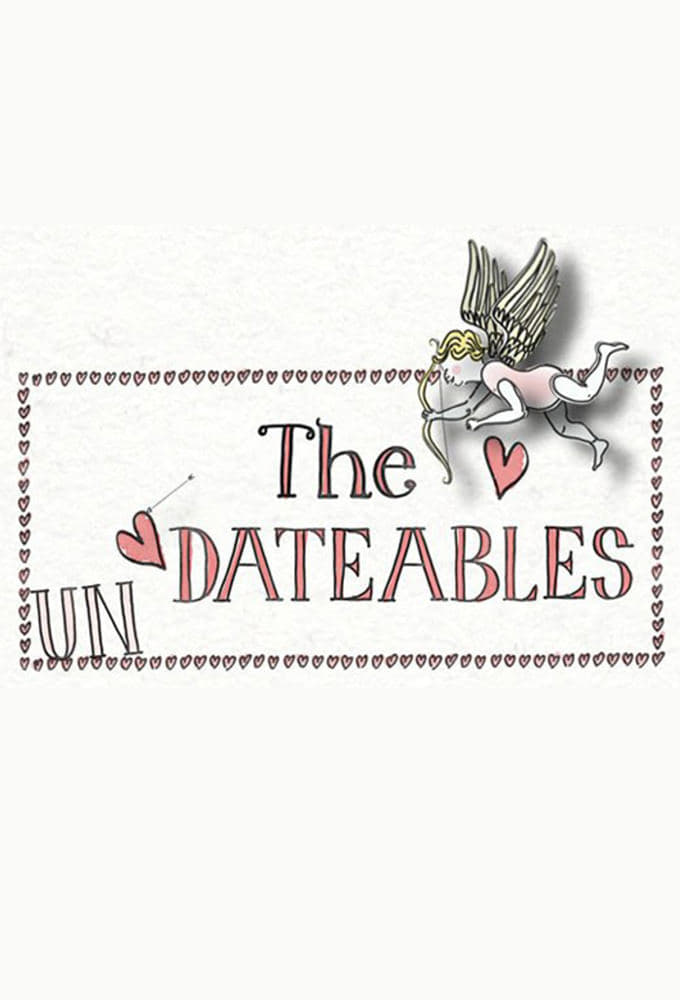 The Undateables series tv complet