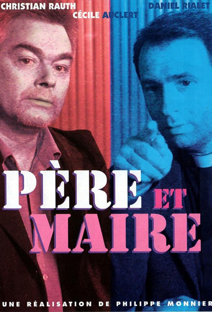 Père et Maire series tv complet
