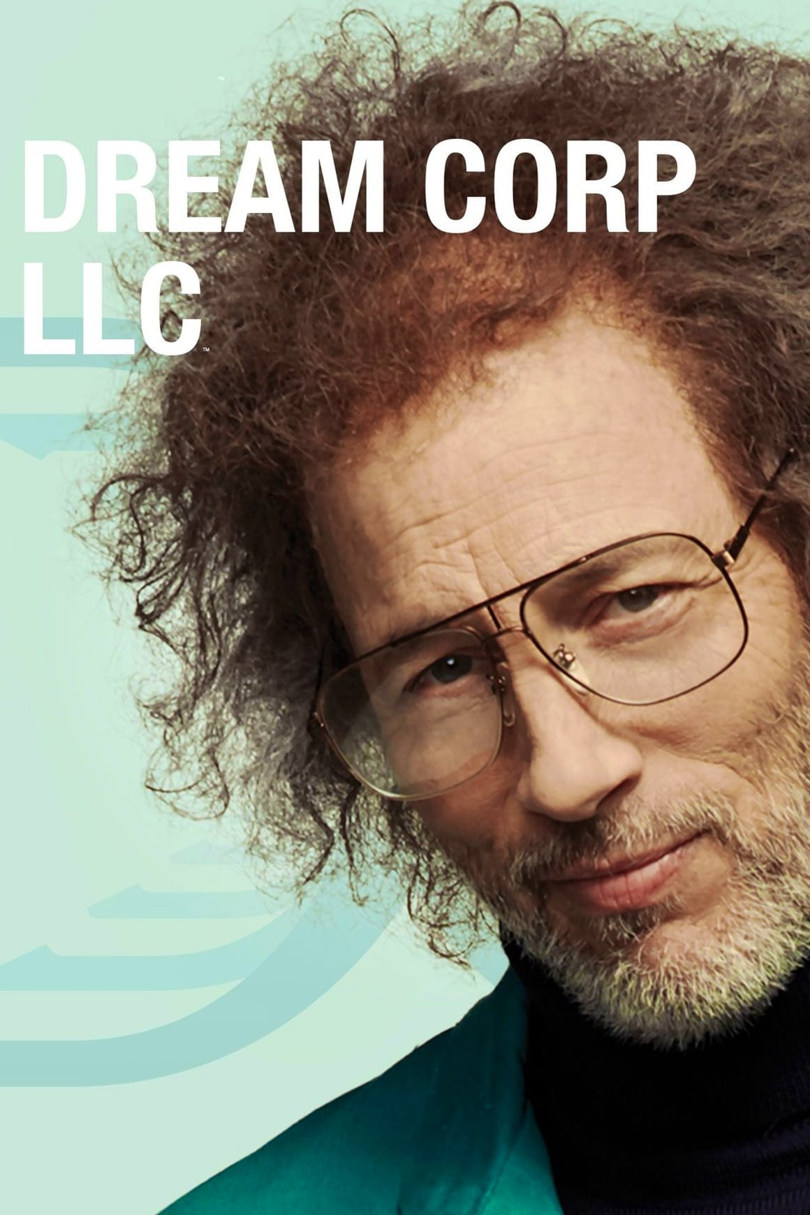 Dream Corp LLC series tv complet