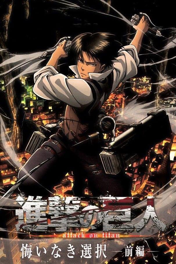 Shingeki no Kyojin: Kuinaki Sentaku series tv complet