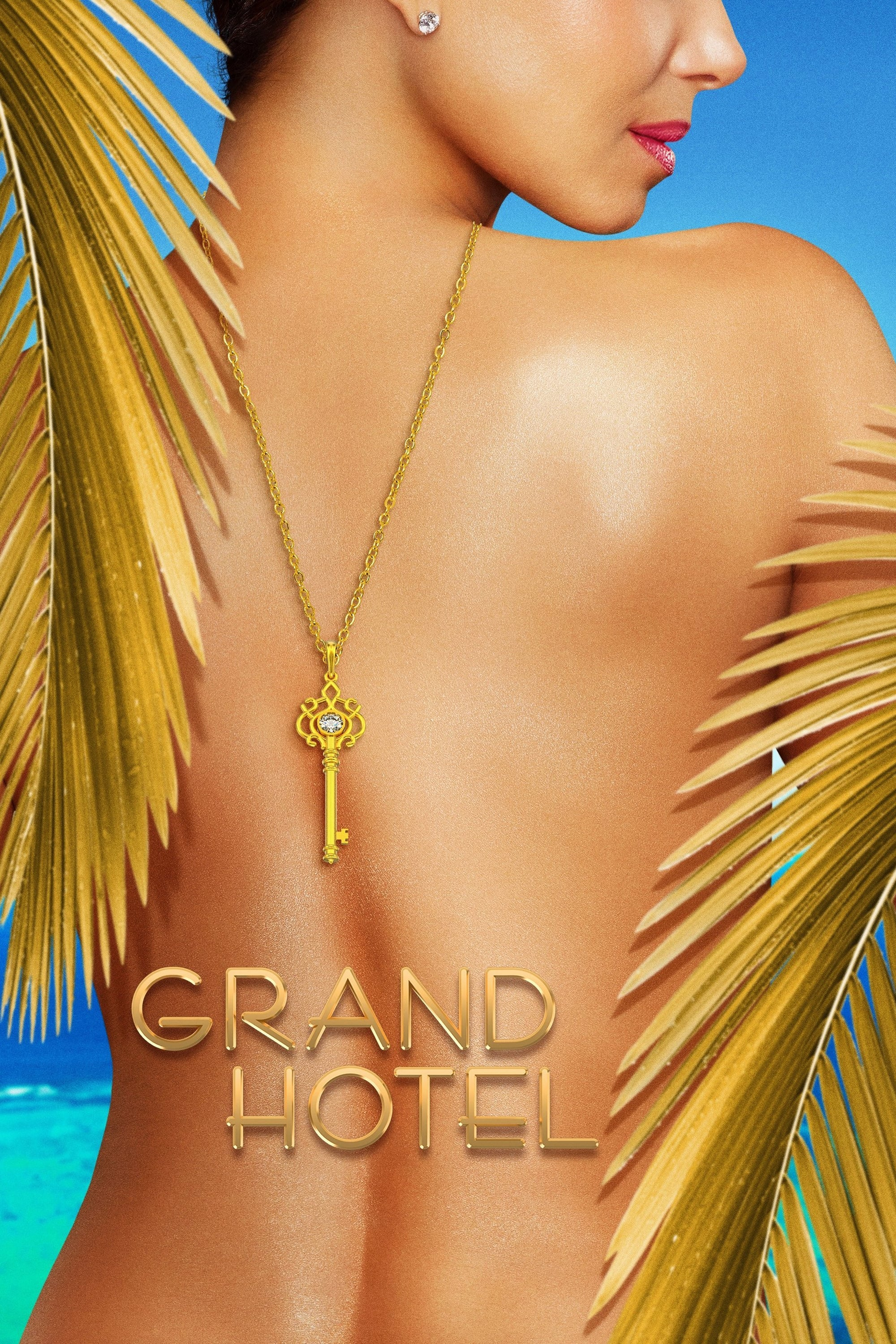 Grand Hotel series tv complet