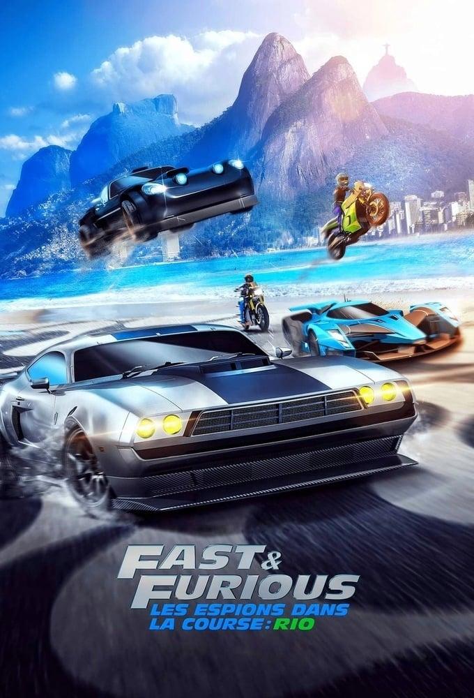 Fast & Furious : Les espions dans la course series tv complet