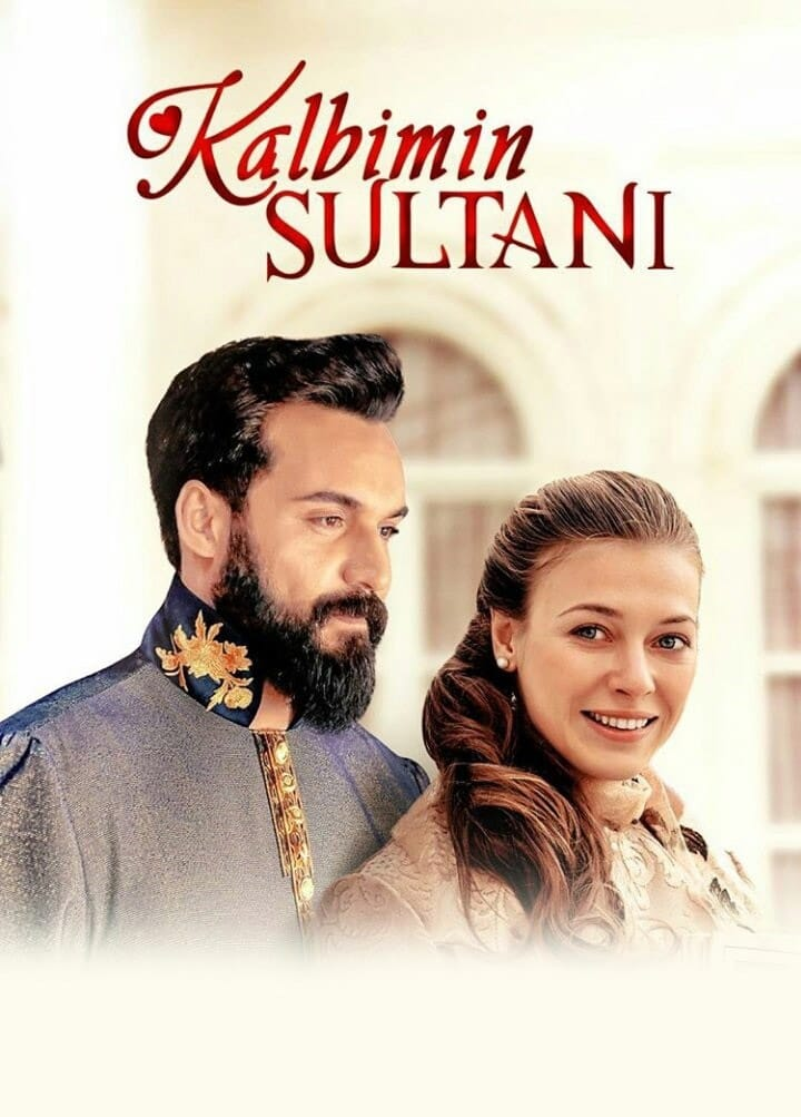Kalbimin Sultanı series tv complet