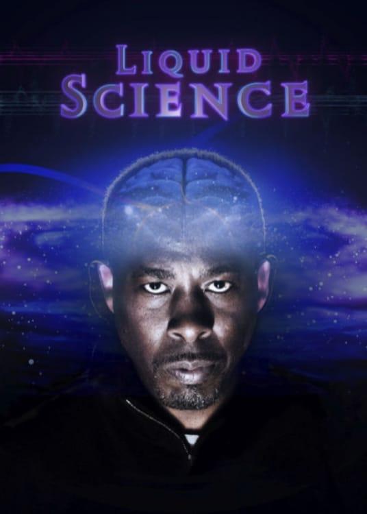 Liquid Science series tv complet