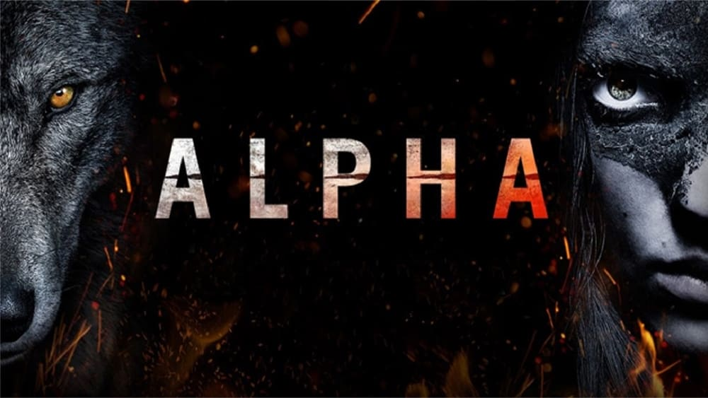 Download and Watch Full Movie Alpha (2018)