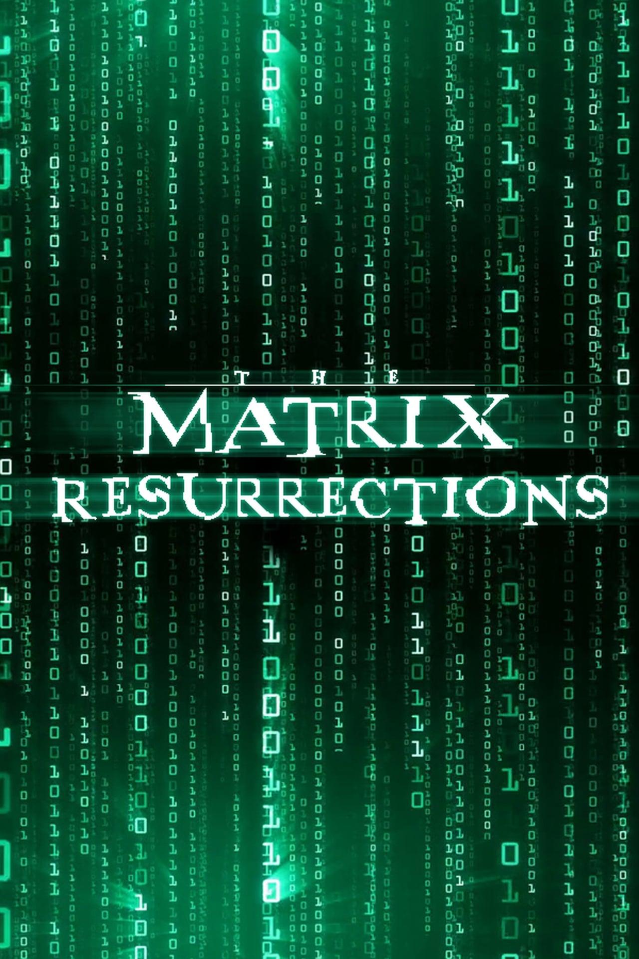 The Matrix Resurrections (2021)