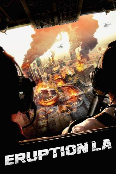 Download Eruption – LA (2018) Dual Audio {Hindi-English} 720p [1GB]