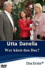 Movie Utta Danella - Wer küsst den Doc? ( 2013 )