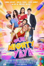 Movie Our Mighty Yaya ( 2017 )